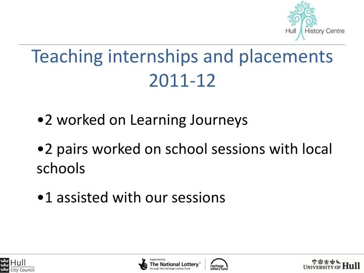 Teaching internships and placements 2011-12