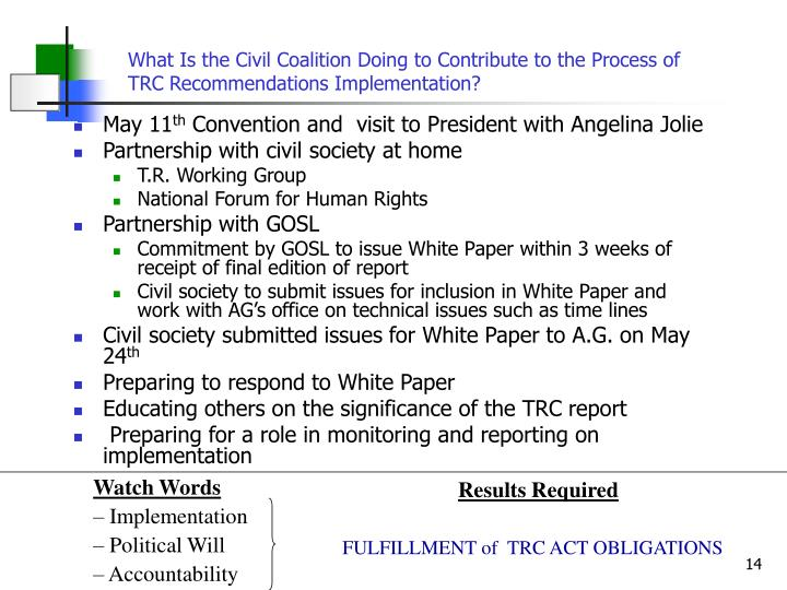 What Is the Civil Coalition Doing to Contribute to the Process of  TRC Recommendations Implementation?