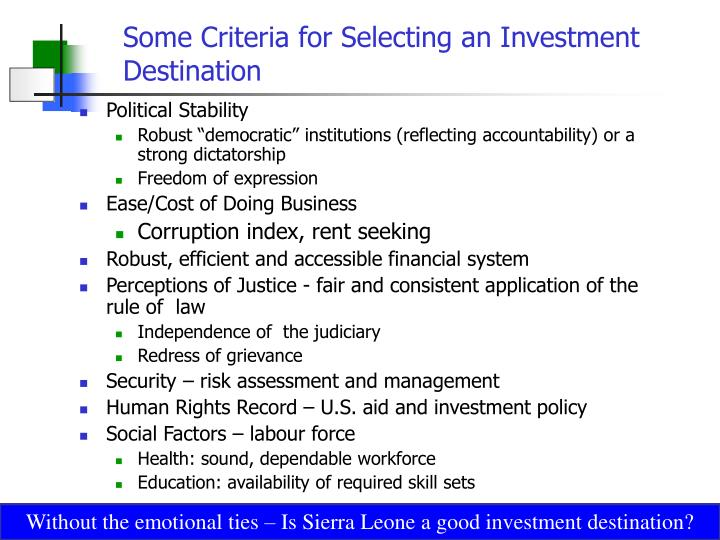 Some criteria for selecting an investment destination