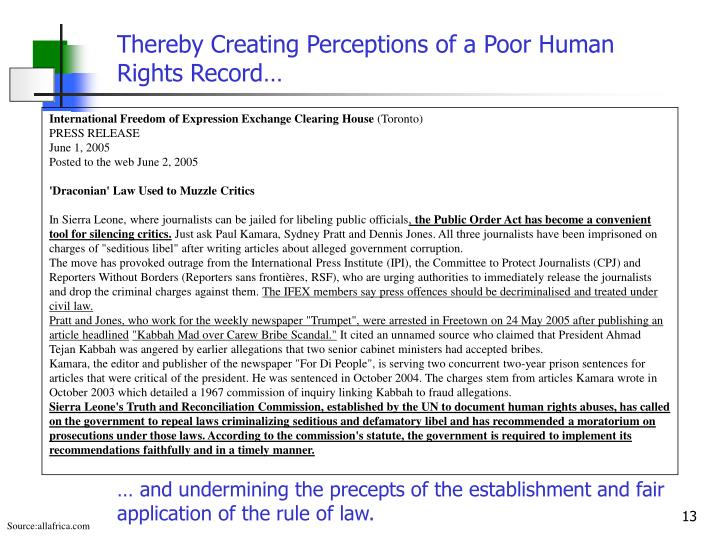 Thereby Creating Perceptions of a Poor Human Rights Record…