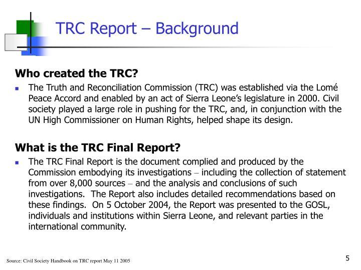 TRC Report – Background