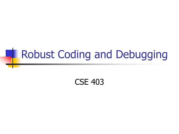 robust coding and debugging n.