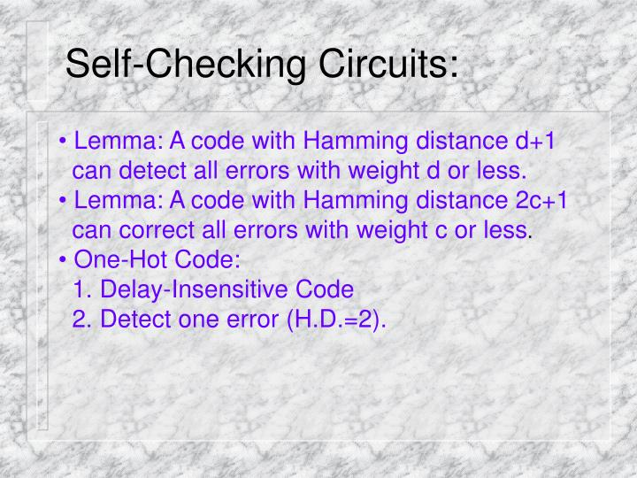 Self-Checking Circuits: