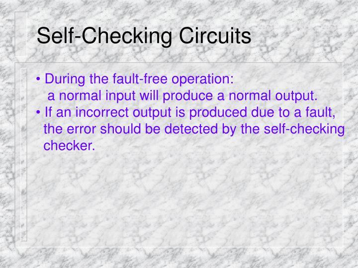 Self-Checking Circuits