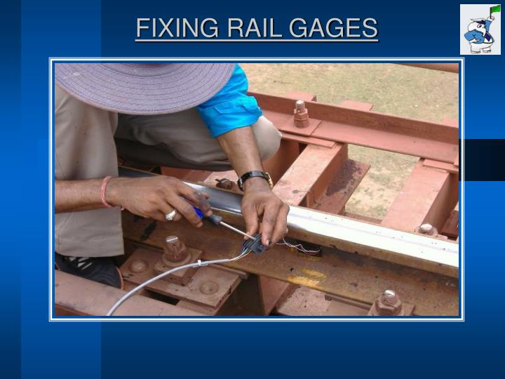 FIXING RAIL GAGES