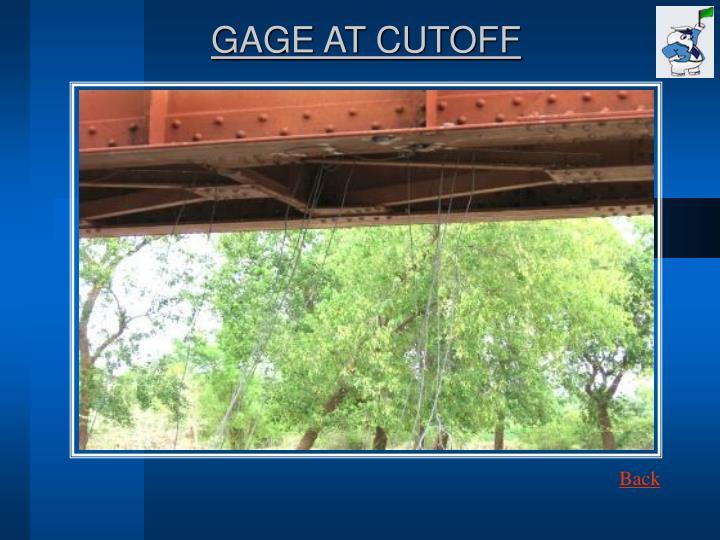 GAGE AT CUTOFF