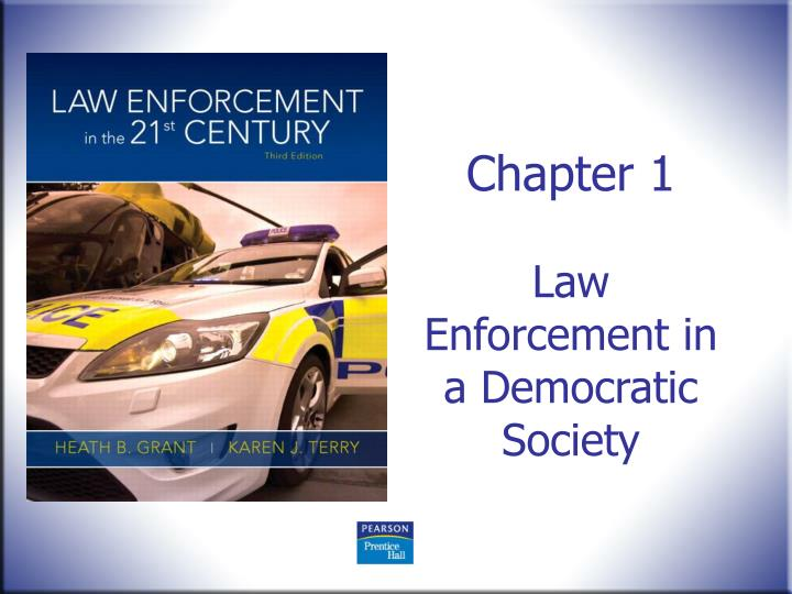 chapter 1 law enforcement in a democratic society n.