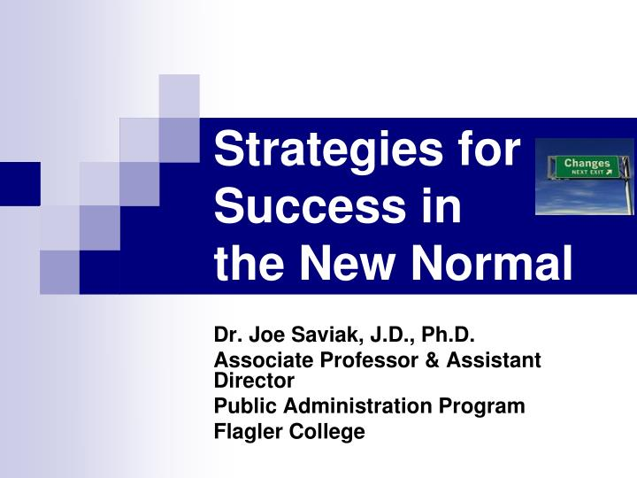 strategies for success in the new normal n.