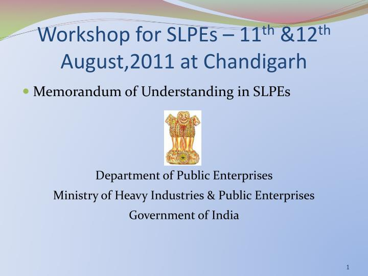 Workshop for slpes 11 th 12 th august 2011 at chandigarh
