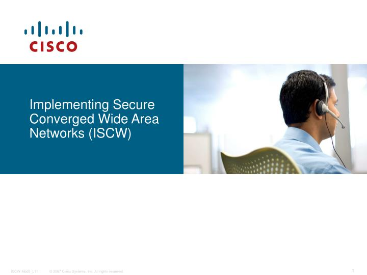 implementing secure converged wide area networks iscw n.