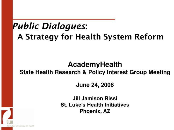 public dialogues a strategy for health system reform n.