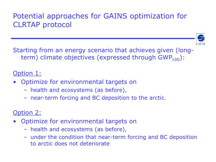 Potential approaches for GAINS optimization for CLRTAP protocol