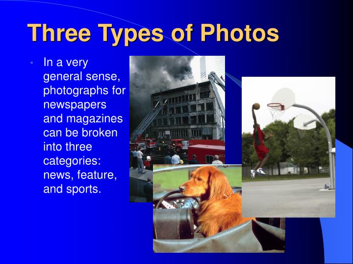Three Types of Photos