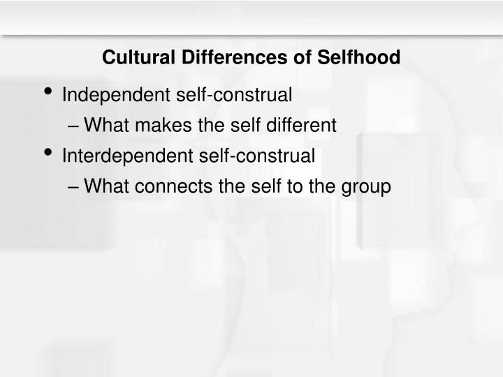 Cultural Differences of Selfhood