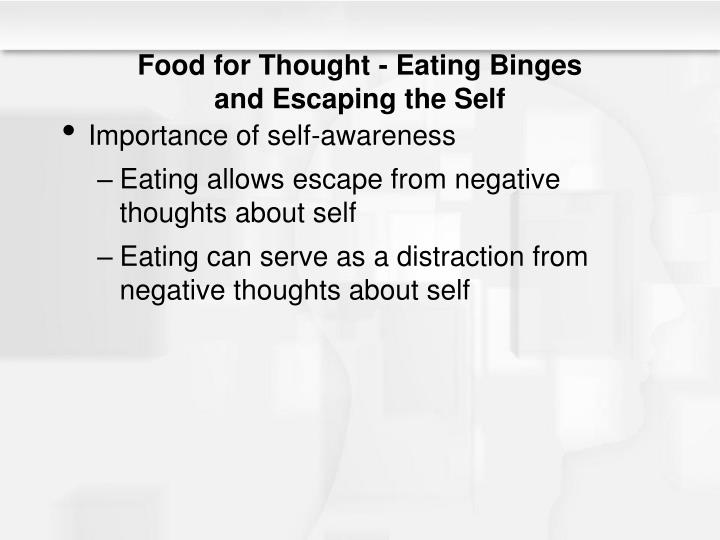Food for Thought - Eating Binges