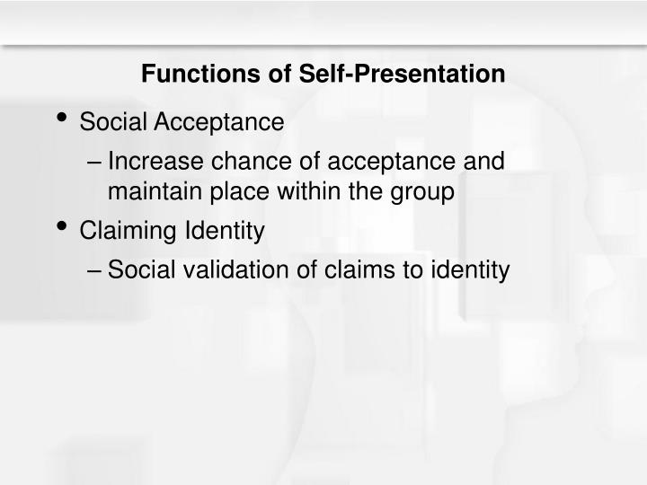 Functions of Self-Presentation