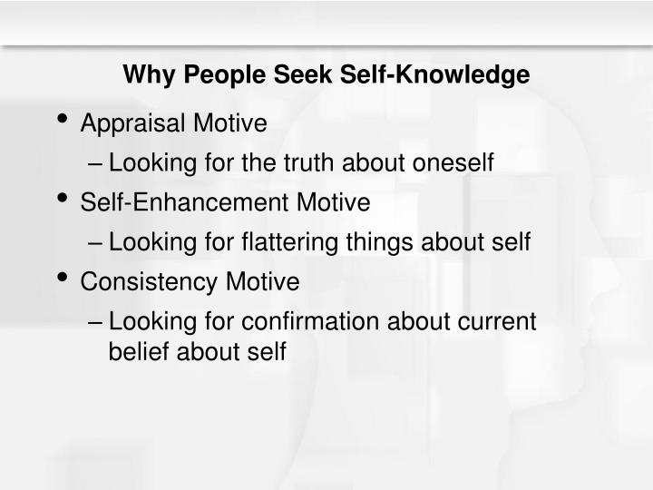 Why People Seek Self-Knowledge