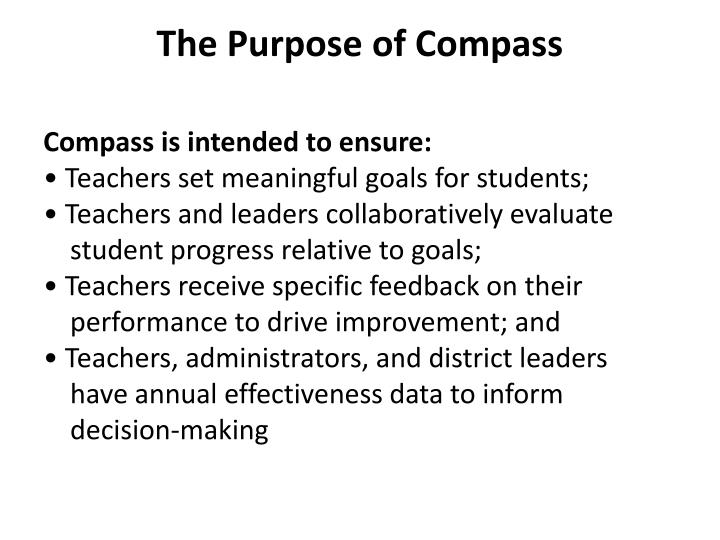 The purpose of compass
