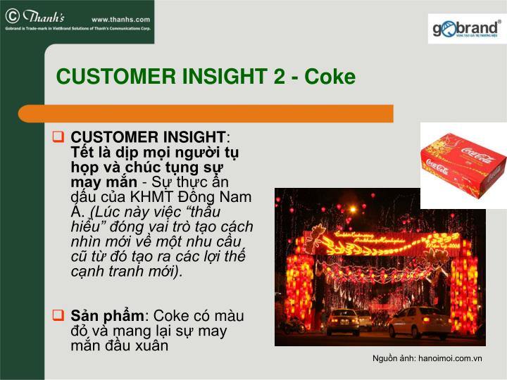 CUSTOMER INSIGHT 2 - Coke