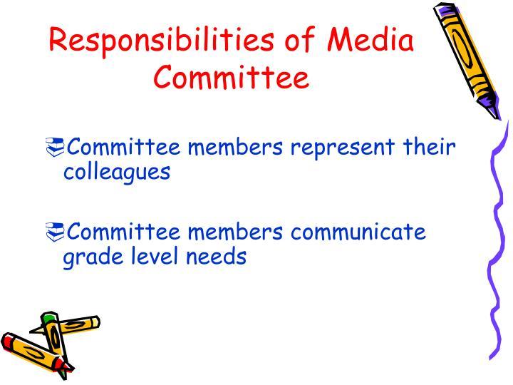 Responsibilities of media committee