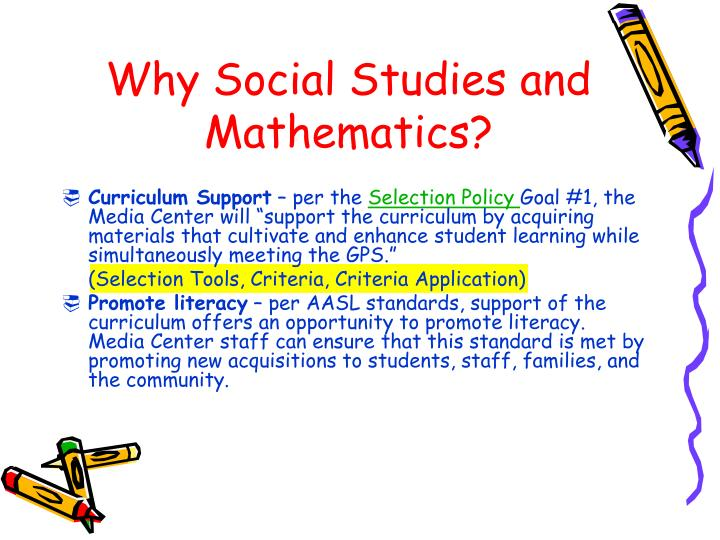 Why Social Studies and Mathematics?