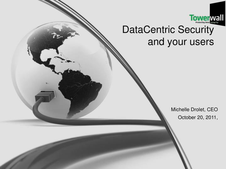 datacentric security and your users n.