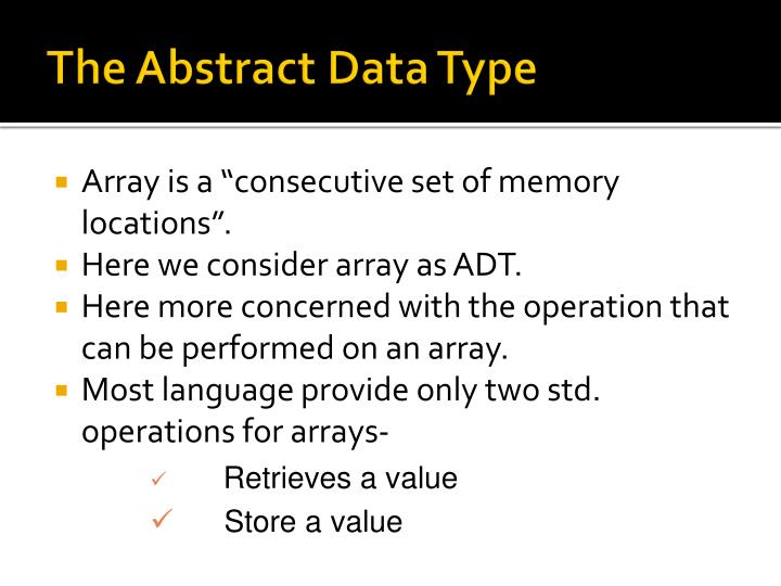 The abstract data type