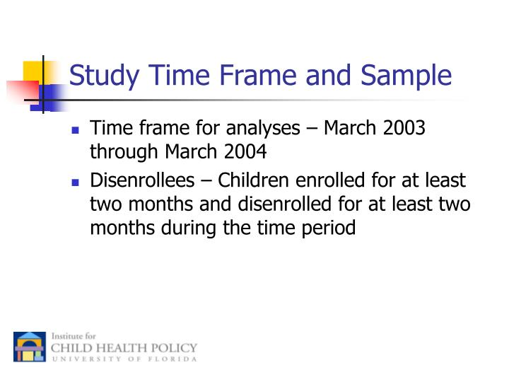 Study Time Frame and Sample
