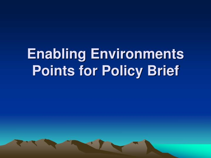 enabling environments points for policy brief n.