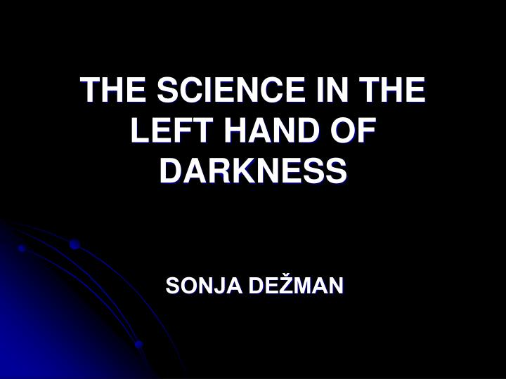 the science in the left hand of darkness n.