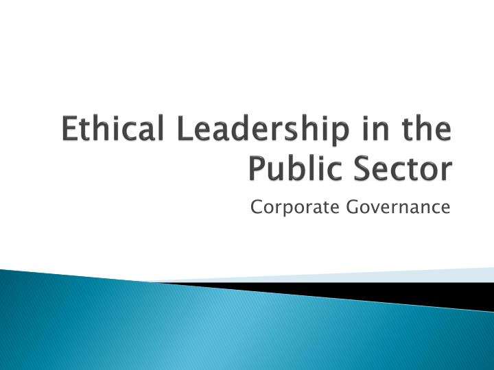 ethics in public sector An invaluable text for those designing or researching public sector ethics programs its particular focus on ethics, education and training makes it unique within the australian and new zealand context.