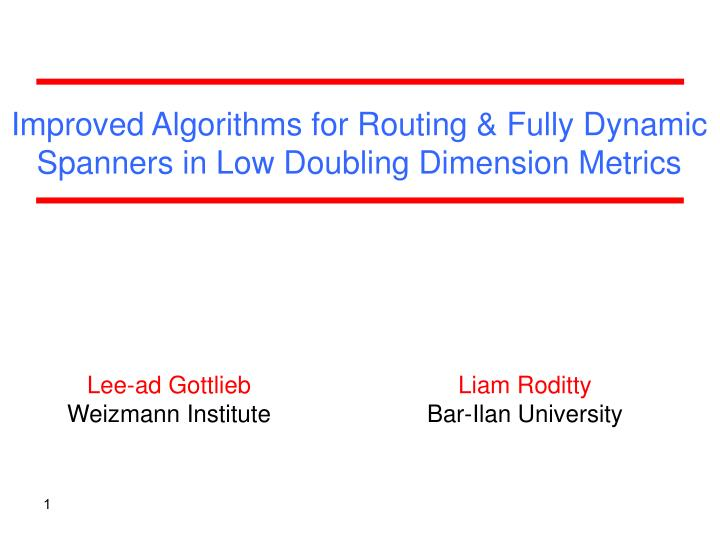 improved algorithms for routing fully dynamic spanners in low doubling dimension metrics n.