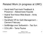 related work in progress at uwc