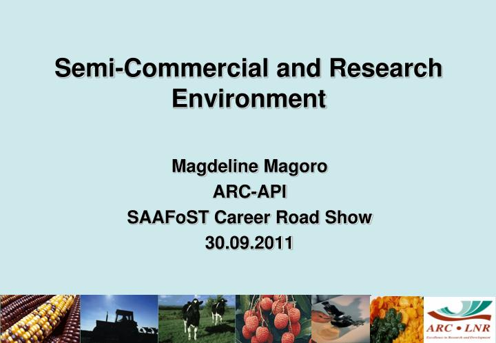 semi commercial and research environment n.