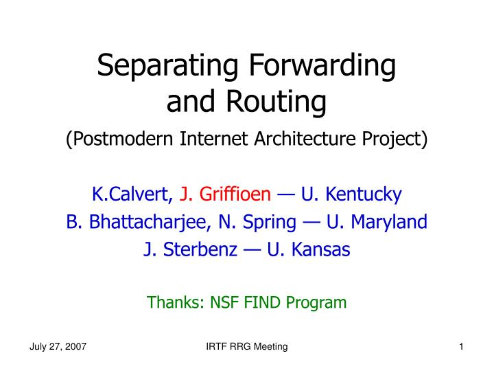 separating forwarding and routing n.