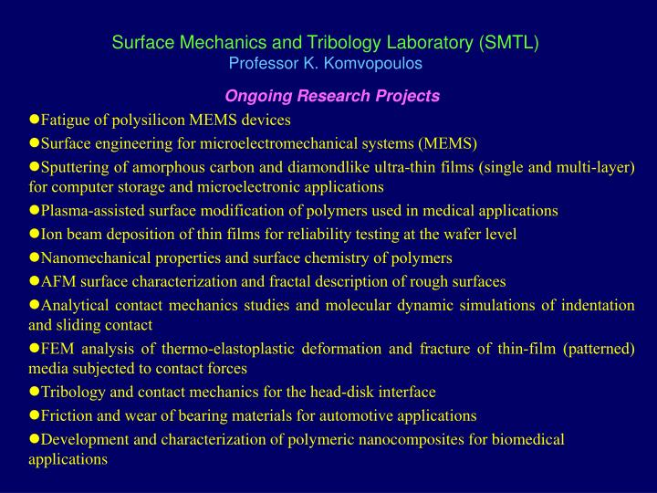 surface mechanics and tribology laboratory smtl professor k komvopoulos n.
