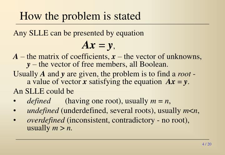 How the problem is stated