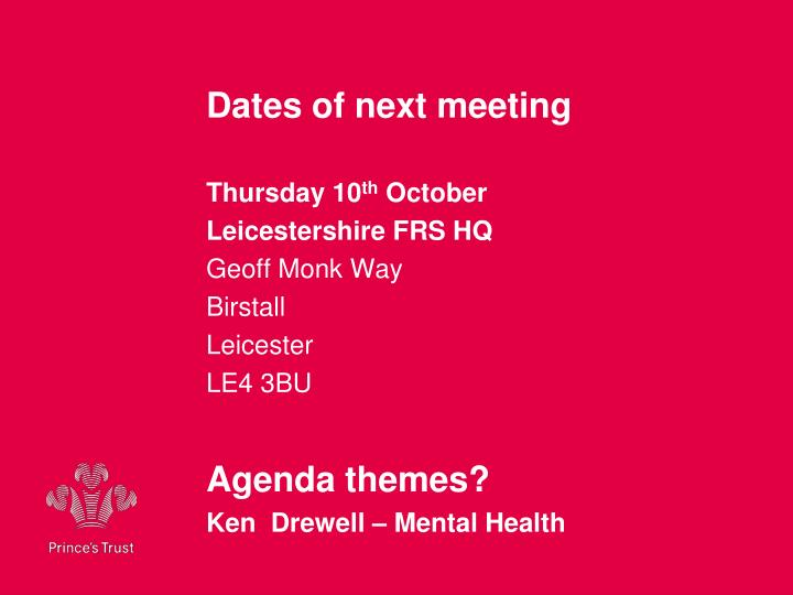 Dates of next meeting