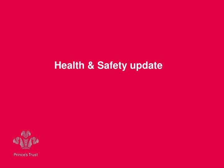 Health safety update