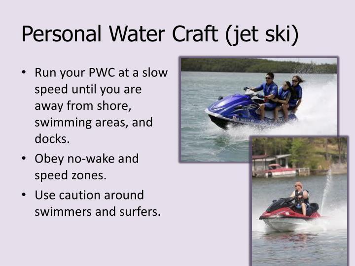 Personal Water Craft (jet ski)