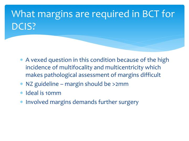 What margins are required in BCT for DCIS?