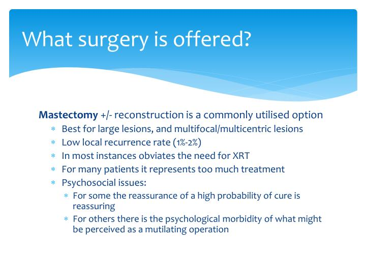 What surgery is offered?