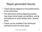 repair generated failures