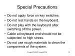 special precautions