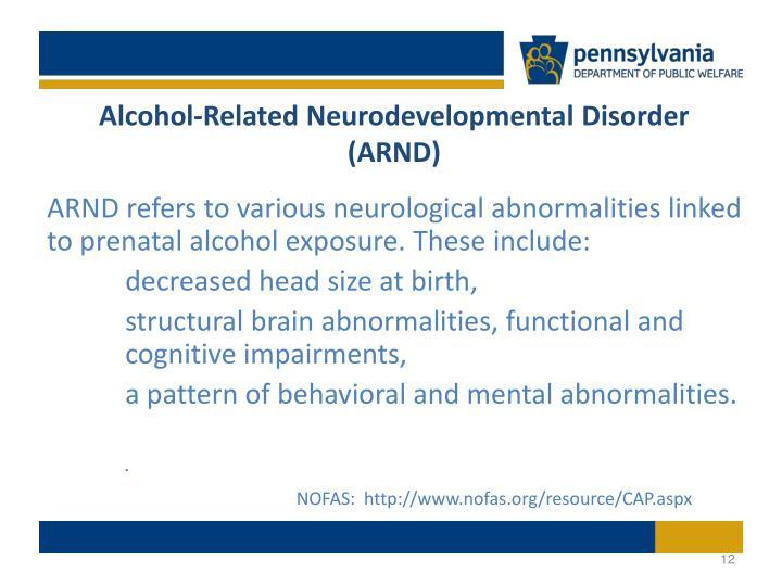 Alcohol-Related Neurodevelopmental Disorder