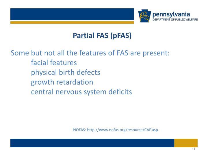 Partial FAS (pFAS)