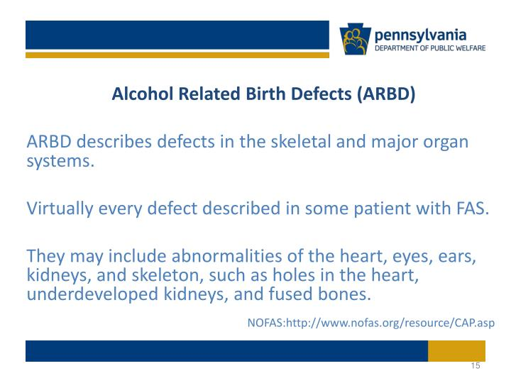 Alcohol Related Birth Defects (ARBD)