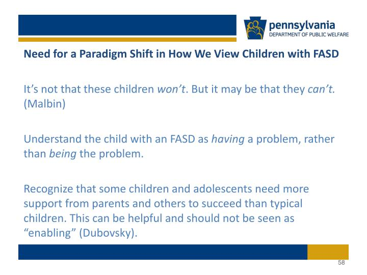 Need for a Paradigm Shift in How We View Children with FASD