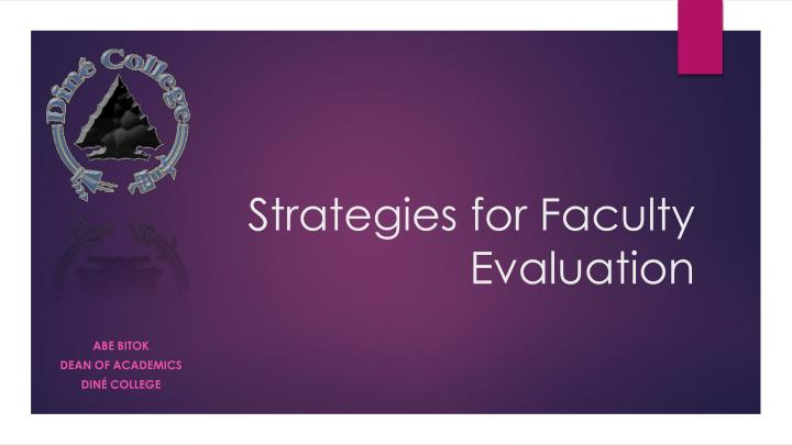 strategies for faculty evaluation n.