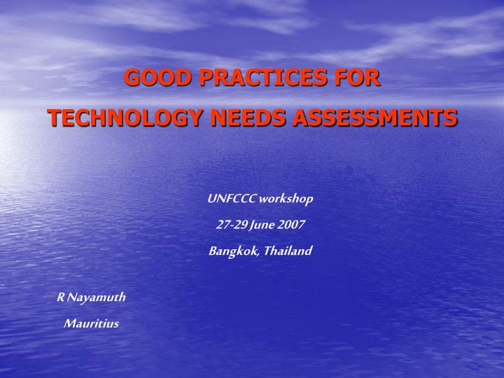 good practices for technology needs assessments n.